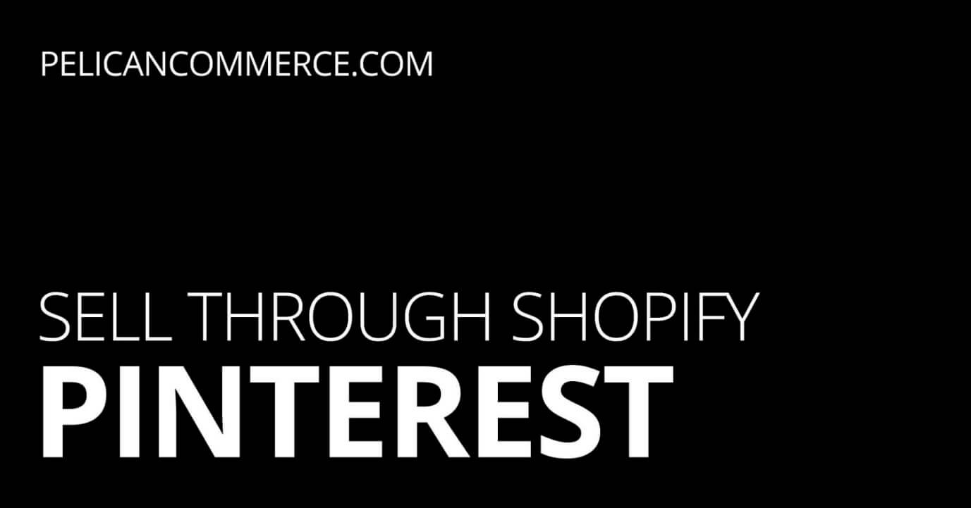 How to Sell on Pinterest with a Shopify Store [Infographic