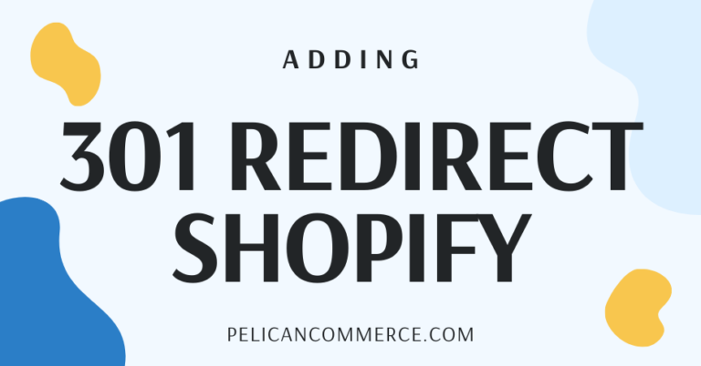 How To Add A 301 Redirect To Shopify Blog