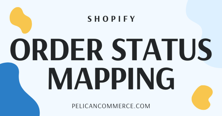 Shopify Order Migration Status Mapping blog